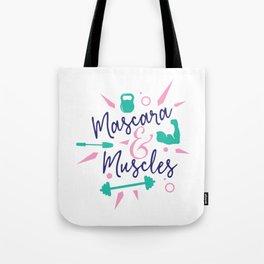 Mascara and Muscles Tote Bag