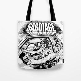 Sabotage Tote Bag
