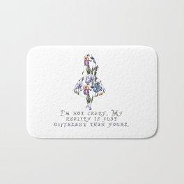 Alice floral designs - I'm not crazy Bath Mat