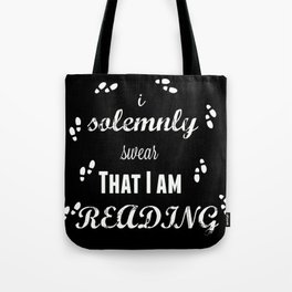 I Solemnly Swear That I Am Reading Tote Bag