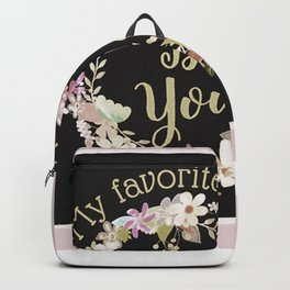 """""""My Favorite Color is You."""" Lavender Wreath Backpack"""