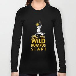 Let The Wild Rumpus Start Long Sleeve T-shirt