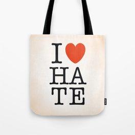I love HATE Tote Bag