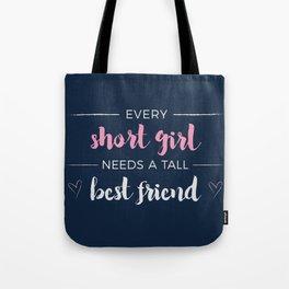 Short Girl's Best Friend Tote Bag