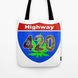 Highway 420... Up in Smoke Tote Bag