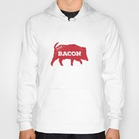 bacon Hoodies featuring Bacon by Caleb Minear
