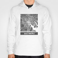 baltimore Hoodies featuring Baltimore map by Map Map Maps