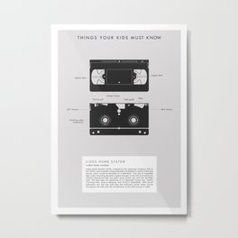 Things Your Kids Must Know: VHS Metal Print
