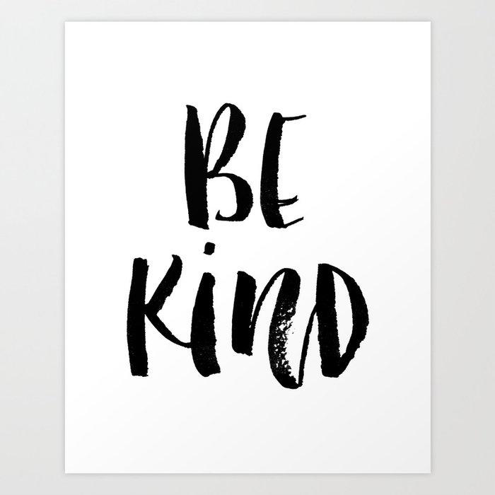 Be Kind watercolor modern black and white minimalist typography home room wall decor Kunstdrucke