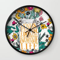 bright Wall Clocks featuring ALWAYS LOOK ON THE BRIGHT SIDE... by Matthew Taylor Wilson