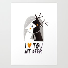 I love you my deer Art Print