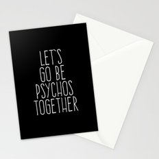 Let's Be Psychos Funny Quote Stationery Cards