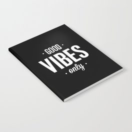 Good Vibes Only Black and White Typography Print Office Decor Wake Up Bedroom Poster Notebook