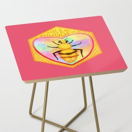 Bee Hugger - Save The Bees Side Table