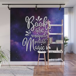 Books are a Uniquely Portable Magic - Stephen King Quote Wall Mural