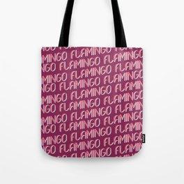 FLAMINGO FLAMINGO FLAMINGO Tote Bag