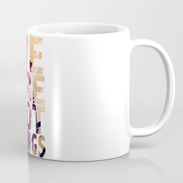 We Are Not Things Coffee Mug