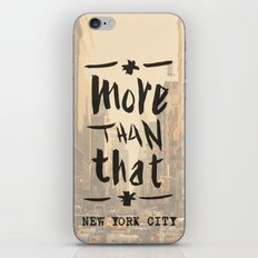 More Than That - New York City - iPhone & iPod Skin