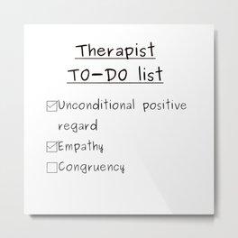 Therapist TO-DO list Metal Print