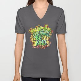 Be Kind - Quote - Affirmation - design by Michelle Scott of dotsofpaint studios Unisex V-Neck