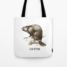 DAM, GIRL... Tote Bag