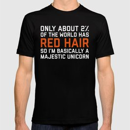 Red Hair Funny Quote T-shirt