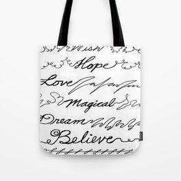 Wish, Hope, Love, Magical, Dream and Believe~ Tote Bag