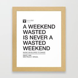 Weekend Framed Art Print