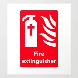 Fire Extinguisher For Hell - Christian Sign Illustration Art Print