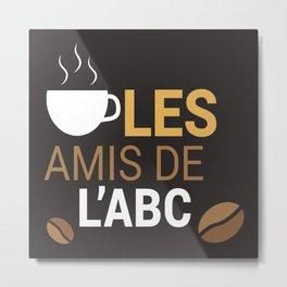 Les Amis Coffee Metal Print