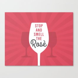 Smell The Rose Wine Canvas Print