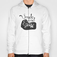 Smile and Enjoy Hoody