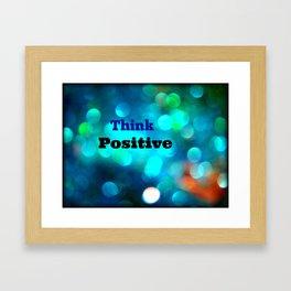 Think Positive! Framed Art Print