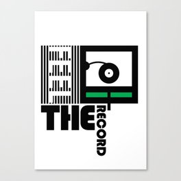 Feel The Record Canvas Print