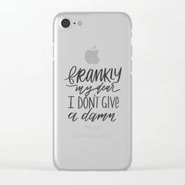 Frankly, my dear, I don't give a damn Clear iPhone Case