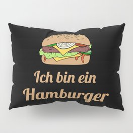 Ich bin ein Hamburger Pillow Sham