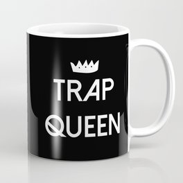 Trap Queen Coffee Mug