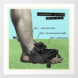 Lawnmower Loafers Art Print