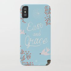 'Ease and Grace' Slim Case iPhone X