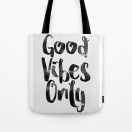 good vibes only watercolor Tote Bag