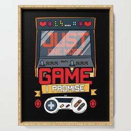 Just One More Game Funny Gaming Gamer Tee Gift Fun Serving Tray