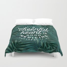 A Cheerful Heart Duvet Cover