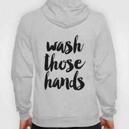 Wash those hands Toilet sign Bathroom rules INSTANT DOWNLOAD Kids wall art Loo sign Washroom sign Ba Hoody