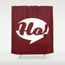 Ho, ho, ho! Santa is coming Shower Curtain
