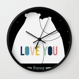 Love you forever - bears Wall Clock