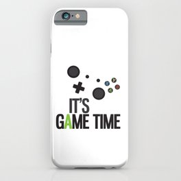 It's Game Time iPhone Case