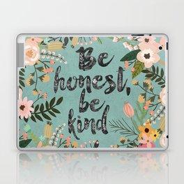 Be honest, be kind Laptop & iPad Skin
