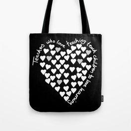 Hearts Heart Teacher White on Black Tote Bag
