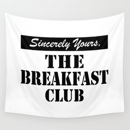 THE BREAKFAST CLUB SINCERELY YOURS Wall Tapestry