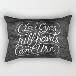 Clear Eyes, Full Hearts, Can't Use Rectangular Pillow